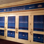 Political event graphics & door graphics produced and installed by CSI for the White House Summit On Working Families
